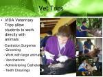 vet trips