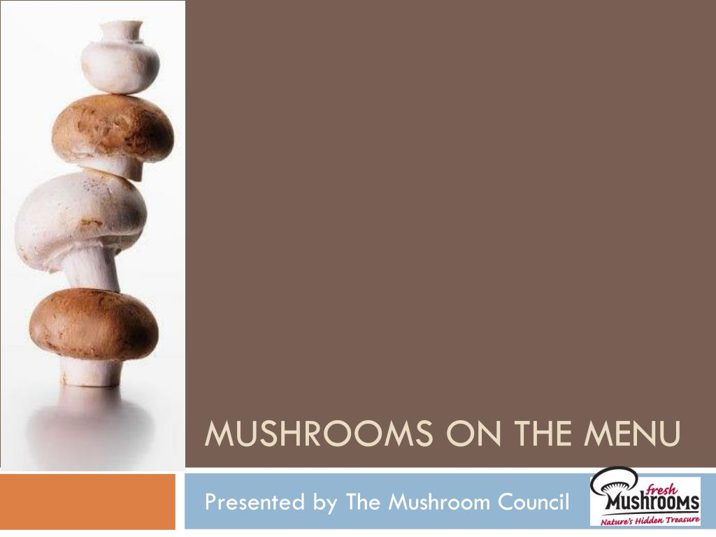 Mushrooms on the menu