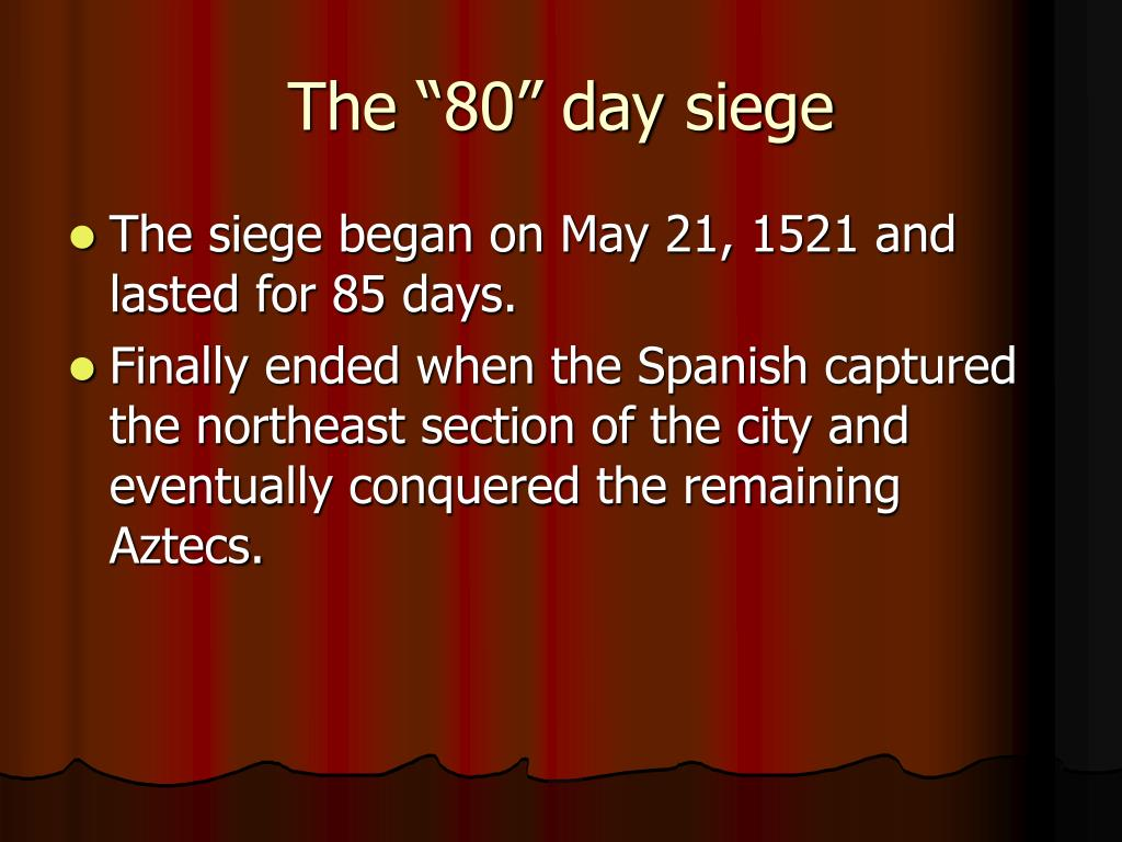 "The ""80"" day siege"