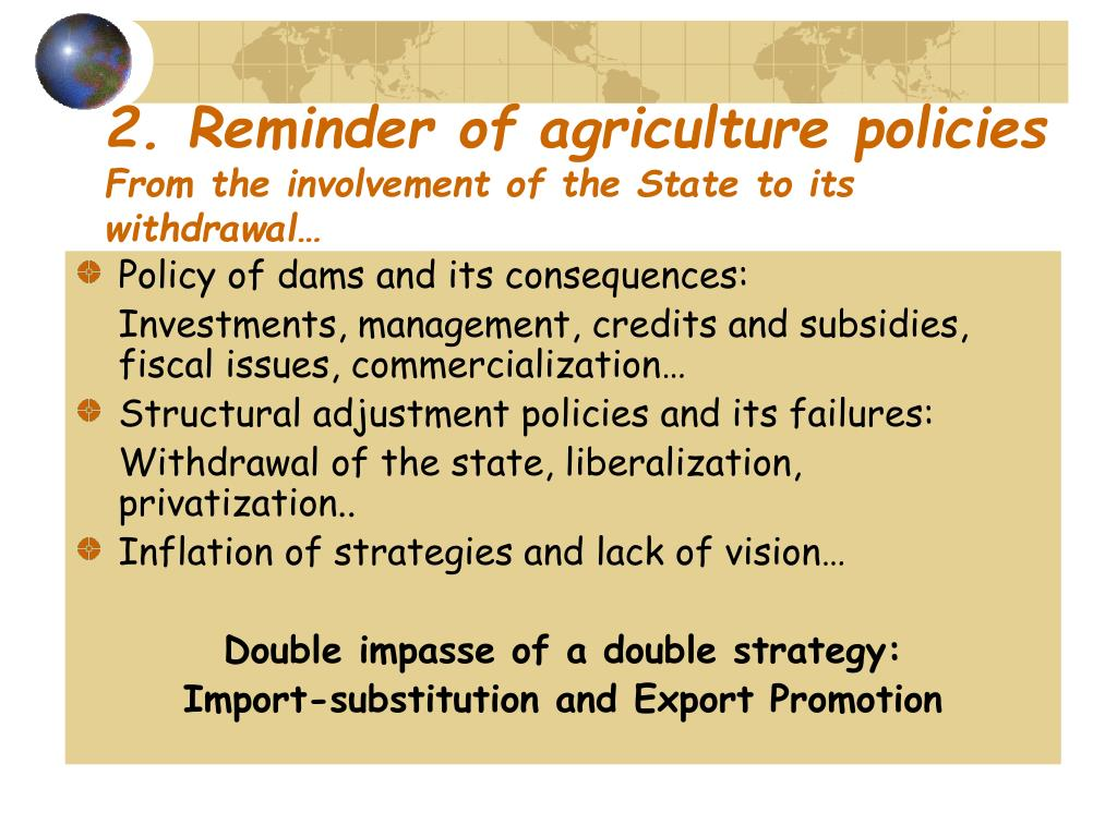2. Reminder of agriculture policies