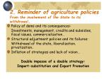 2 reminder of agriculture policies from the involvement of the state to its withdrawal