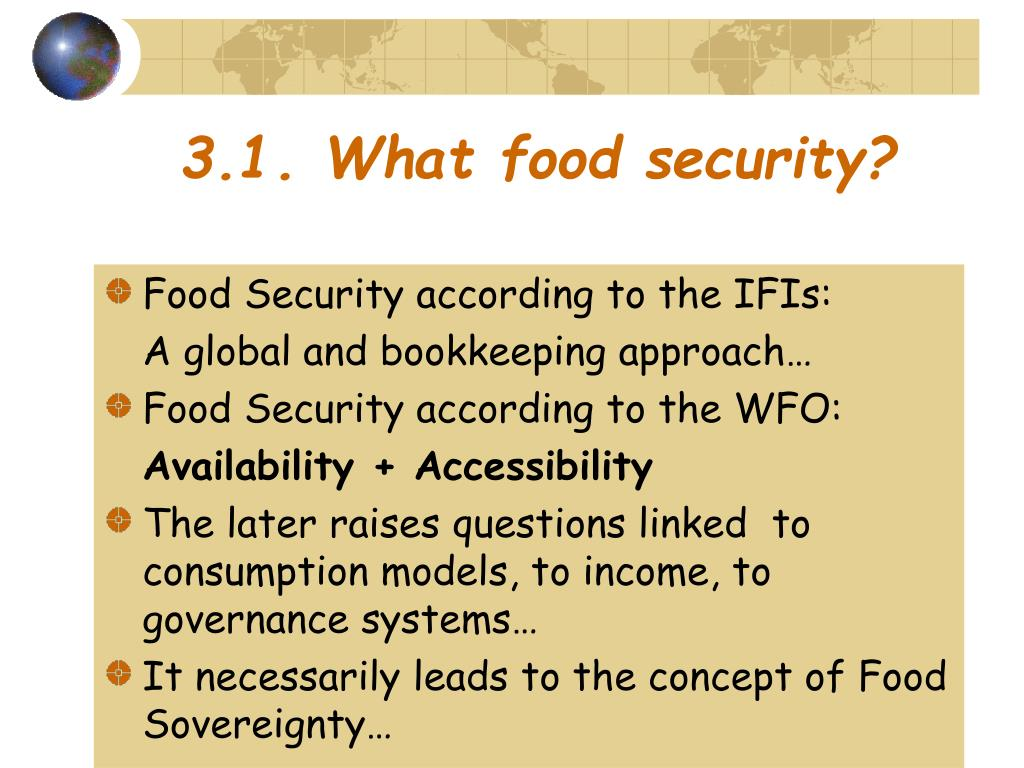3.1. What food security?