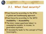 3 1 what food security