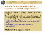 3 3 prices and subsidies what regulation for what competitiveness