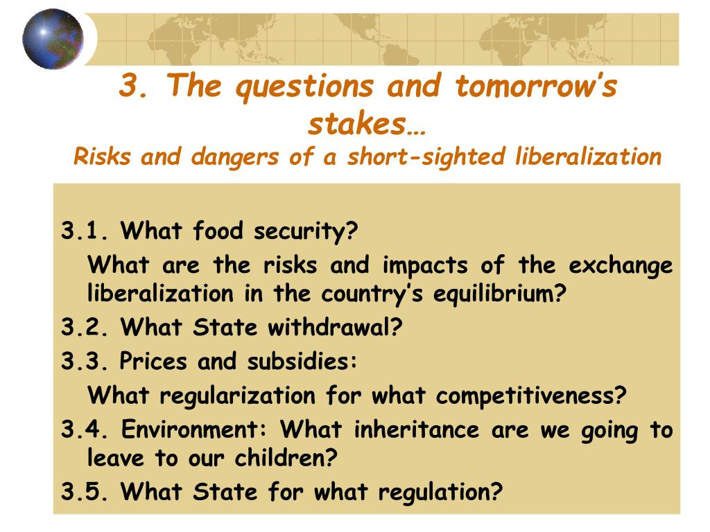 3. The questions and tomorrow's stakes…