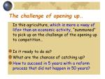 the challenge of opening up