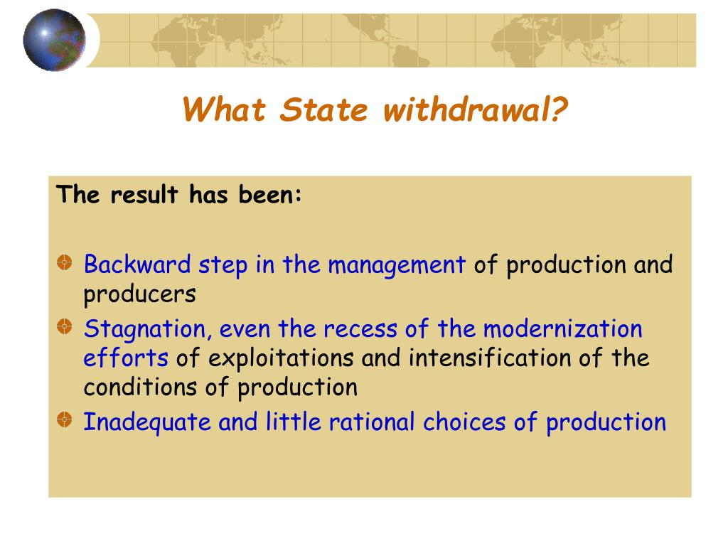 What State withdrawal?