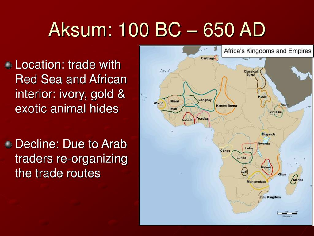 Location: trade with Red Sea and African interior: ivory, gold & exotic animal hides
