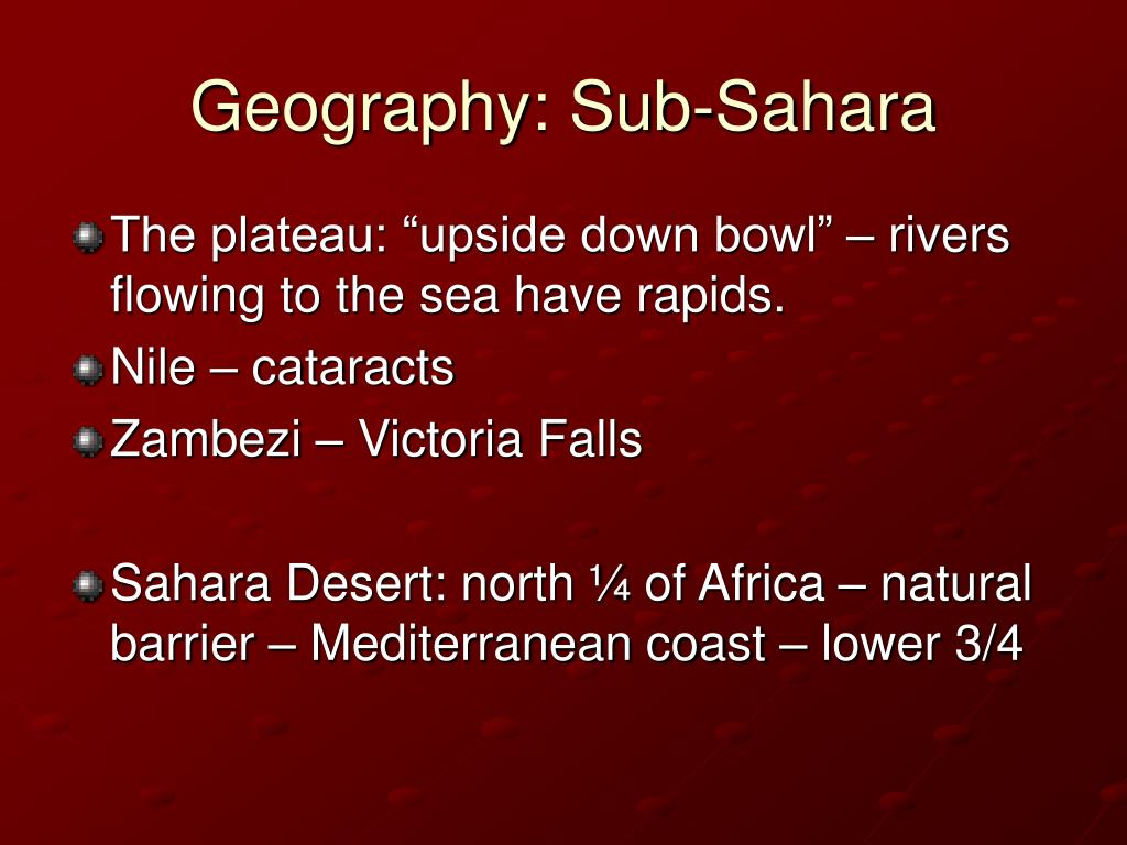 Geography: Sub-Sahara