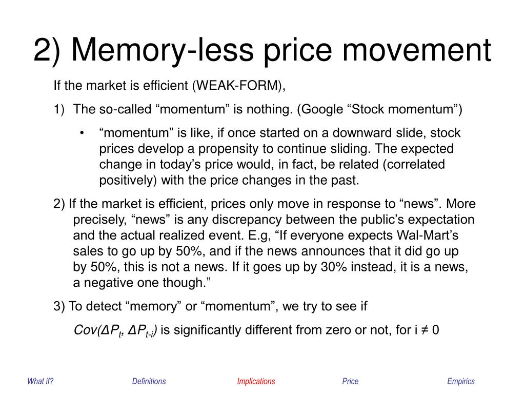 2) Memory-less price movement