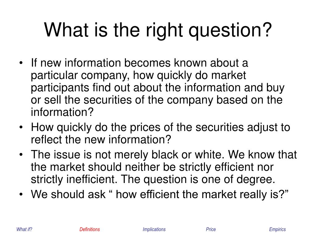 What is the right question?