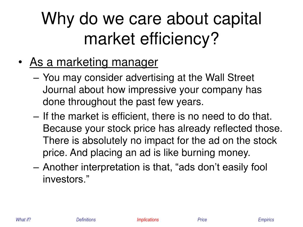 Why do we care about capital market efficiency?