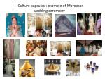 i culture capsules example of moroccan wedding ceremony