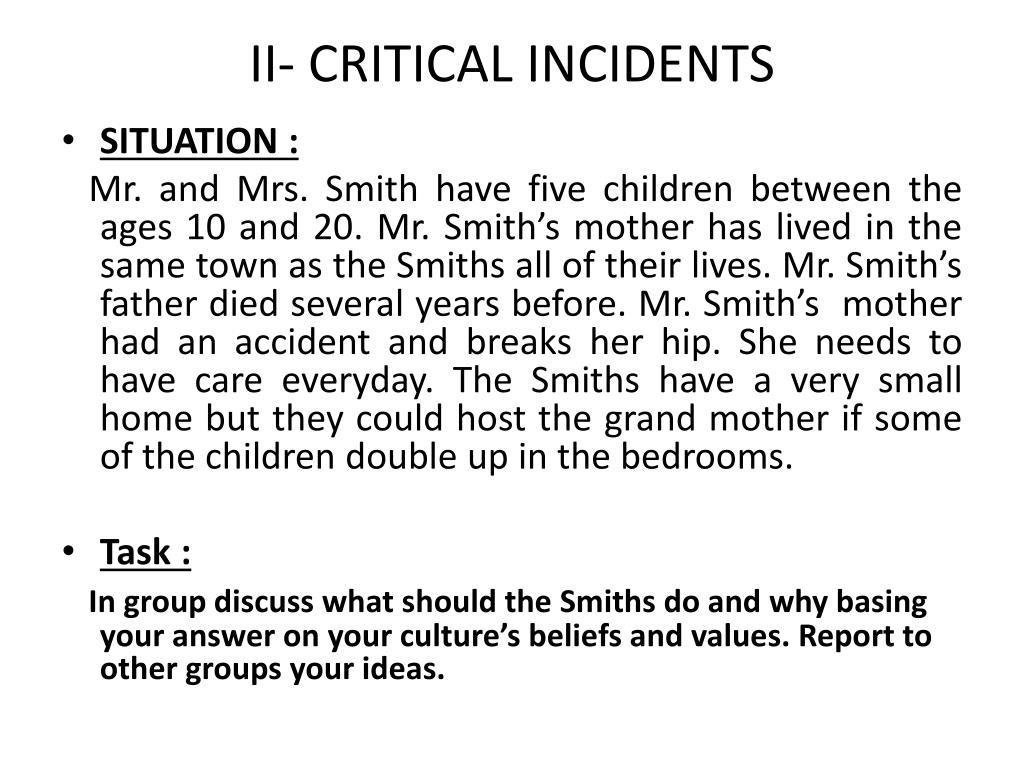 II- CRITICAL INCIDENTS