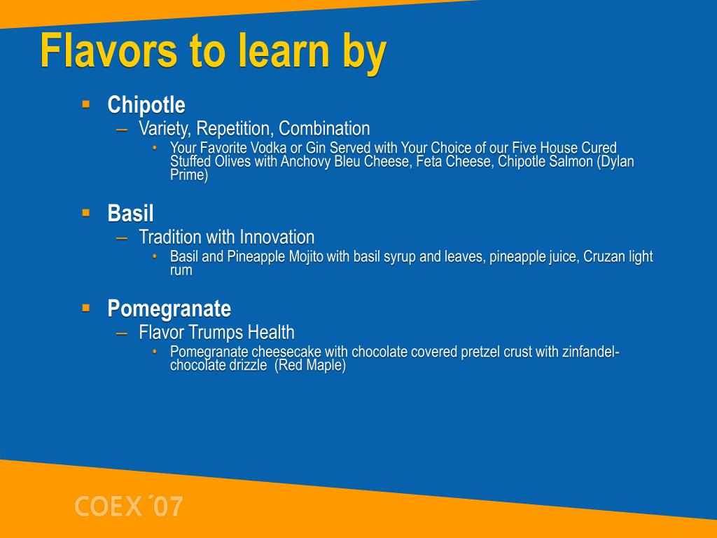 Flavors to learn by