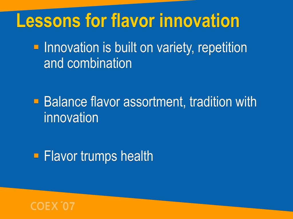 Lessons for flavor innovation