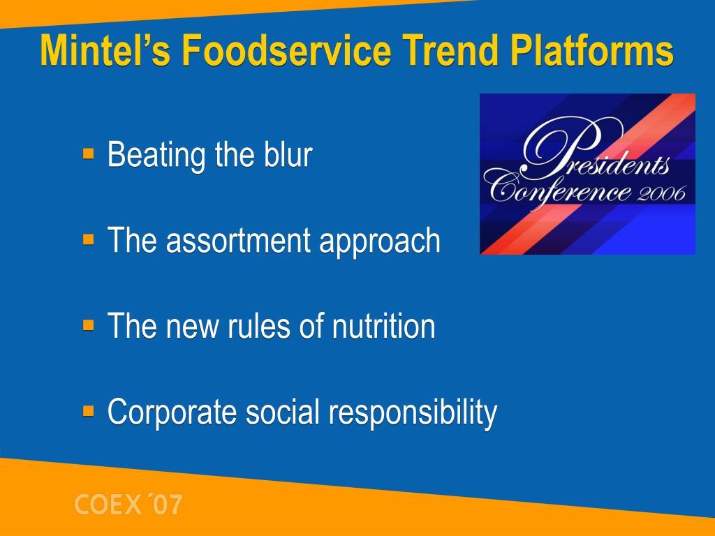 Mintel's Foodservice Trend Platforms