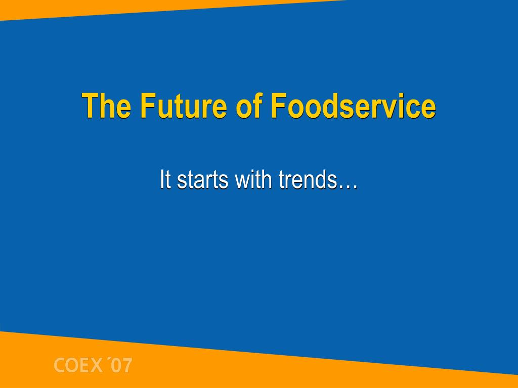 The Future of Foodservice