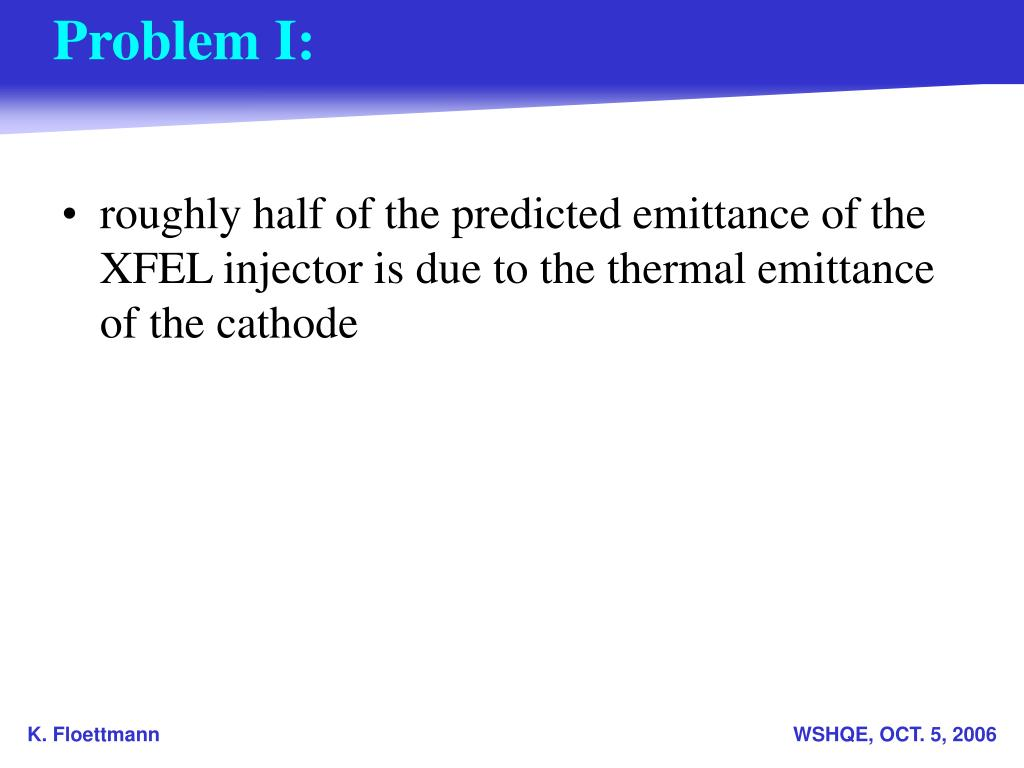roughly half of the predicted emittance of the XFEL injector is due to the thermal emittance of the cathode