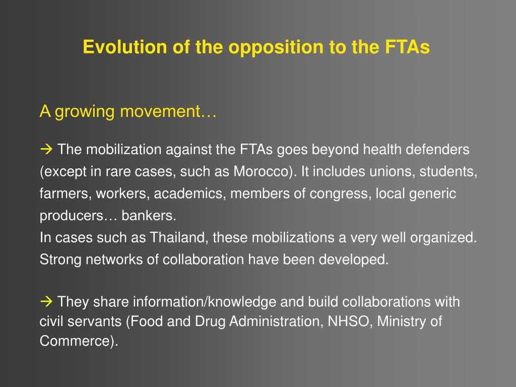 Evolution of the opposition to the FTAs