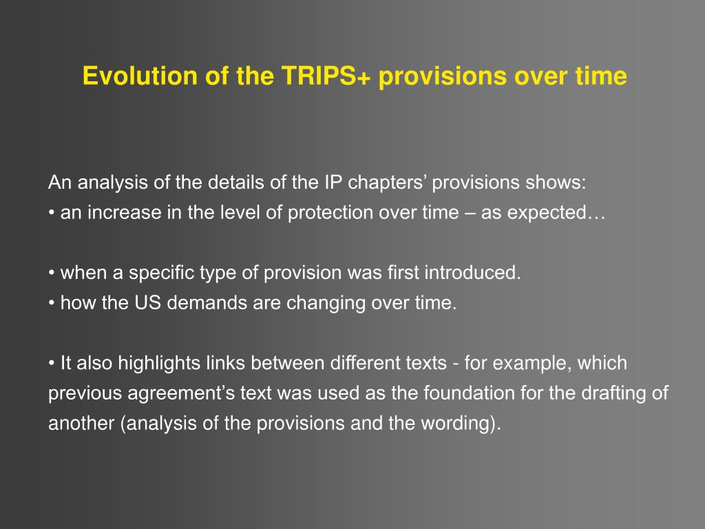 Evolution of the TRIPS+ provisions over time