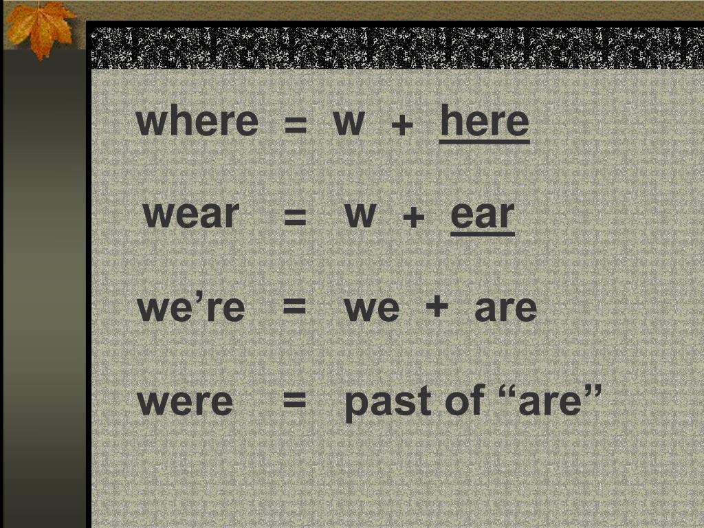 where  =  w  +