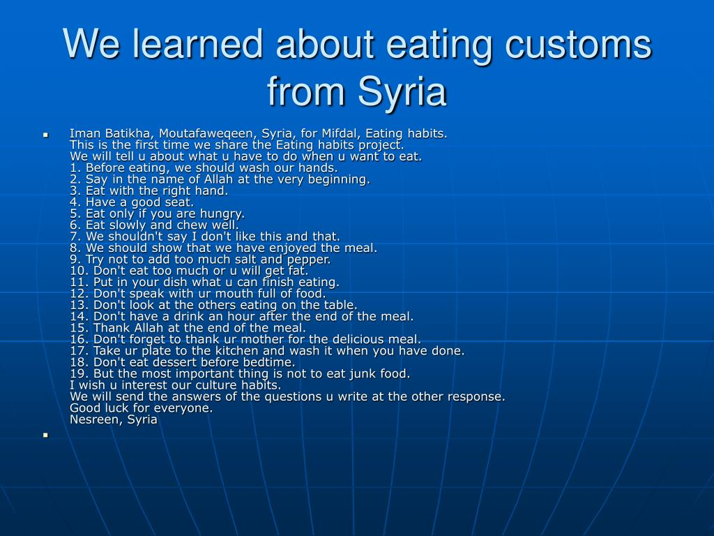 We learned about eating customs from Syria