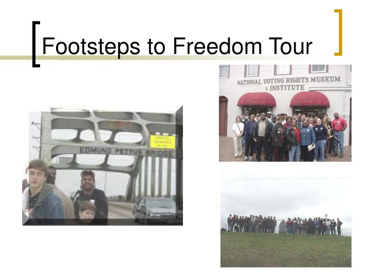 Footsteps to Freedom Tour
