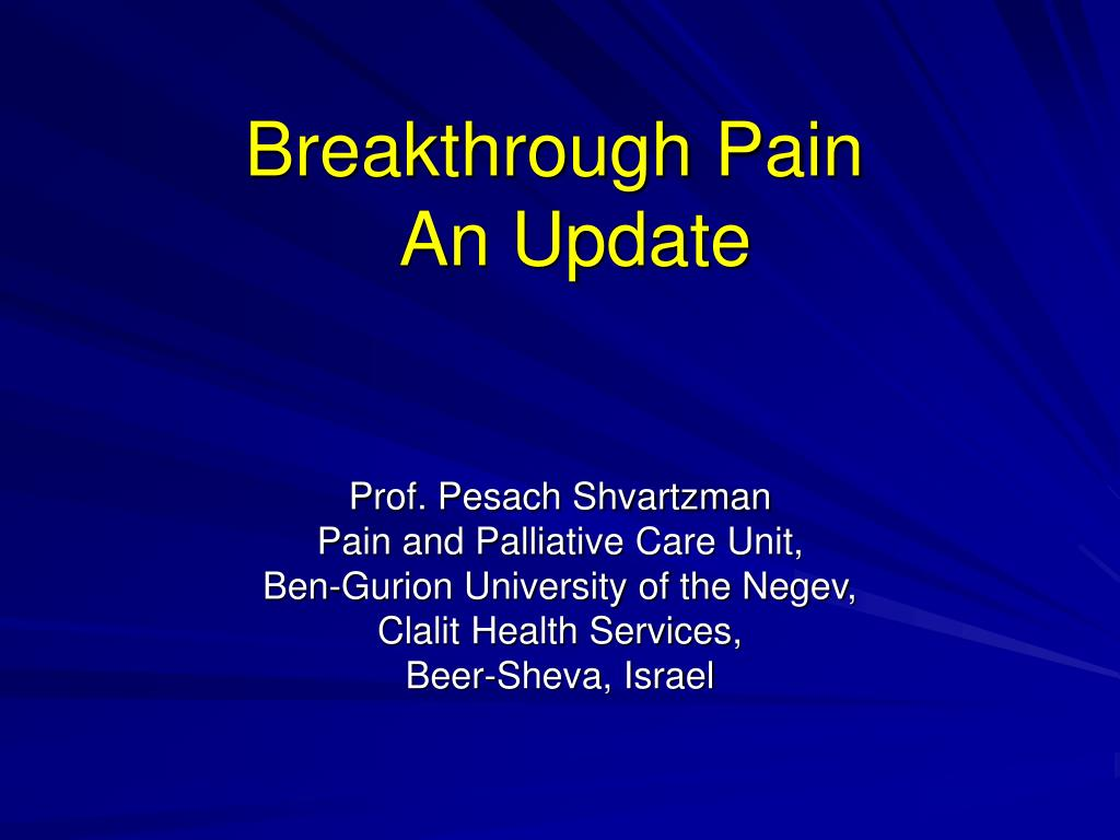 Breakthrough Pain