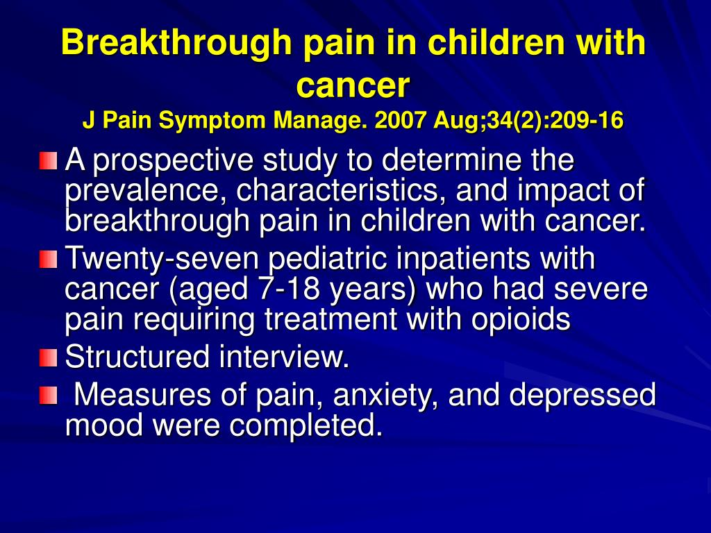 Breakthrough pain in children with cancer