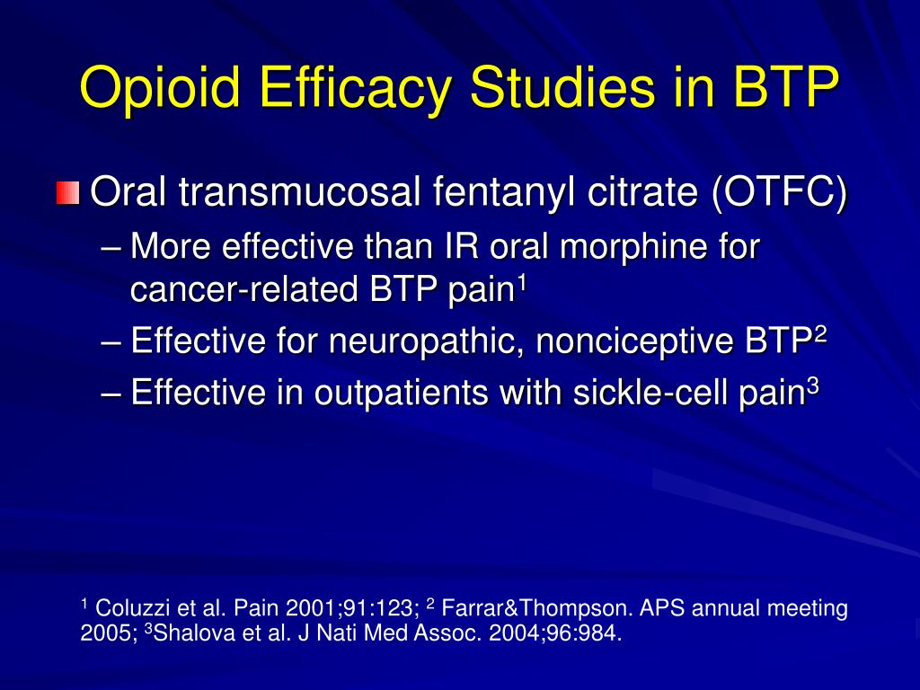 Opioid Efficacy Studies in BTP
