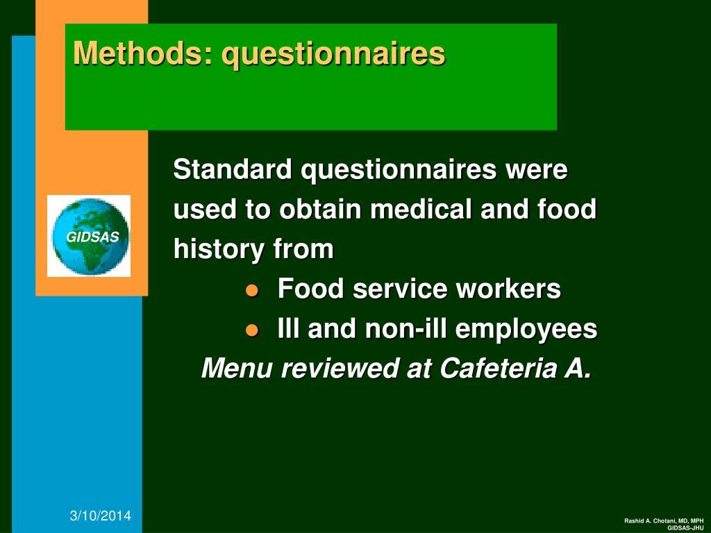 Methods: questionnaires