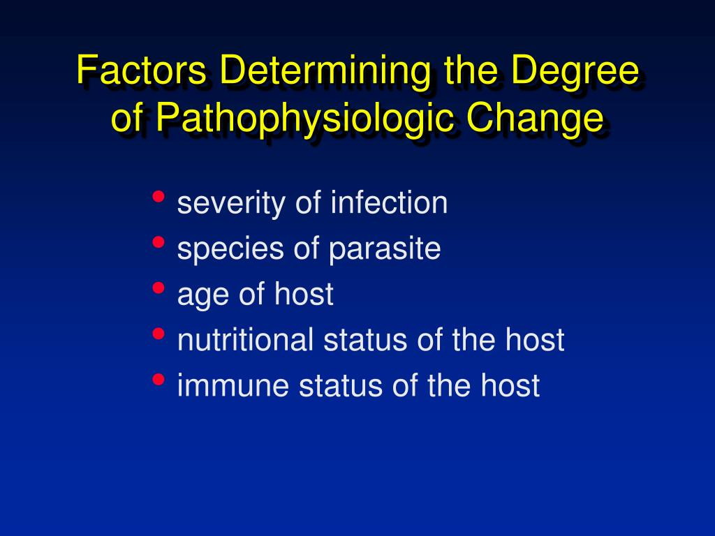 Factors Determining the Degree of Pathophysiologic Change
