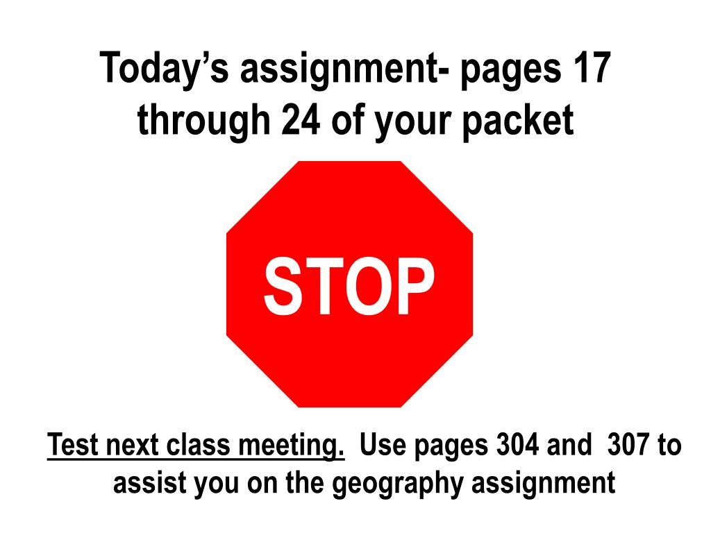 Today's assignment- pages 17 through 24 of your packet