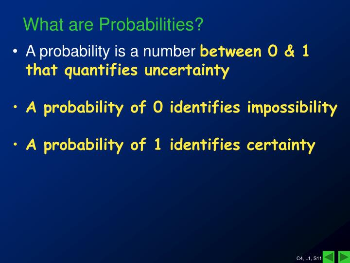 What are Probabilities?