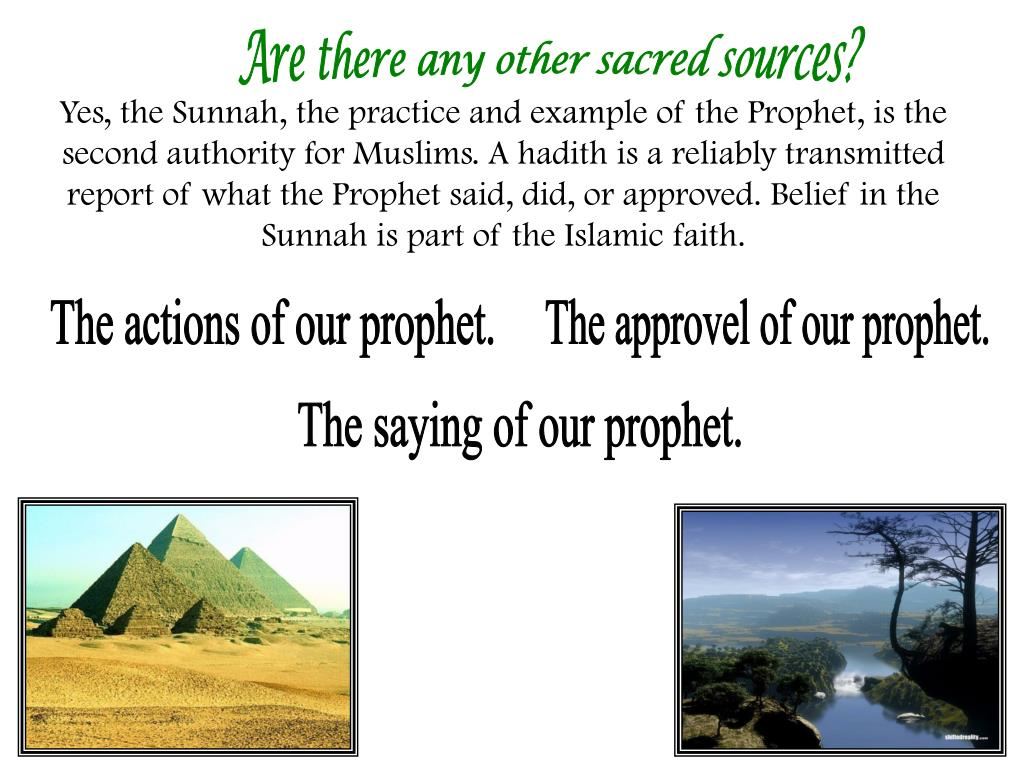 Are there any other sacred sources?
