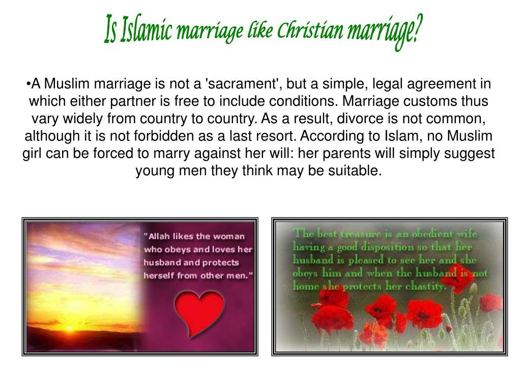 Is Islamic marriage like Christian marriage?