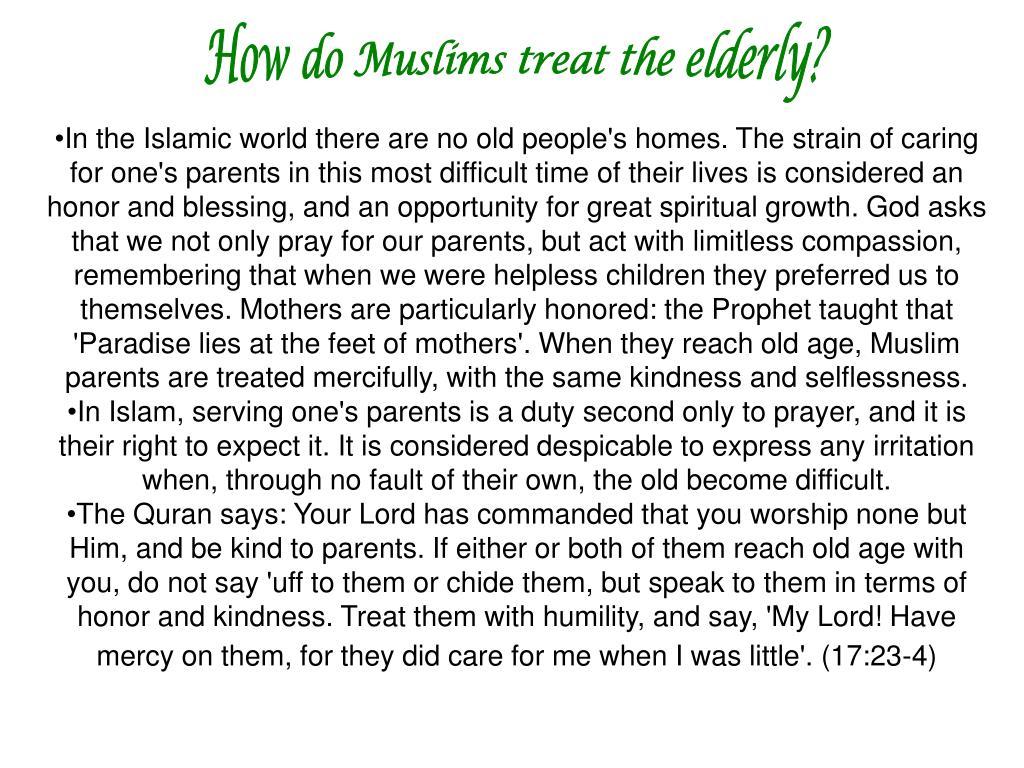 How do Muslims treat the elderly?