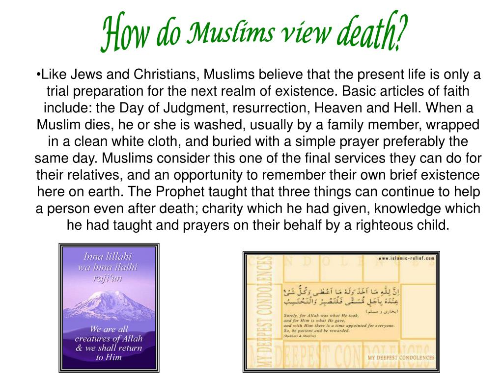 How do Muslims view death?