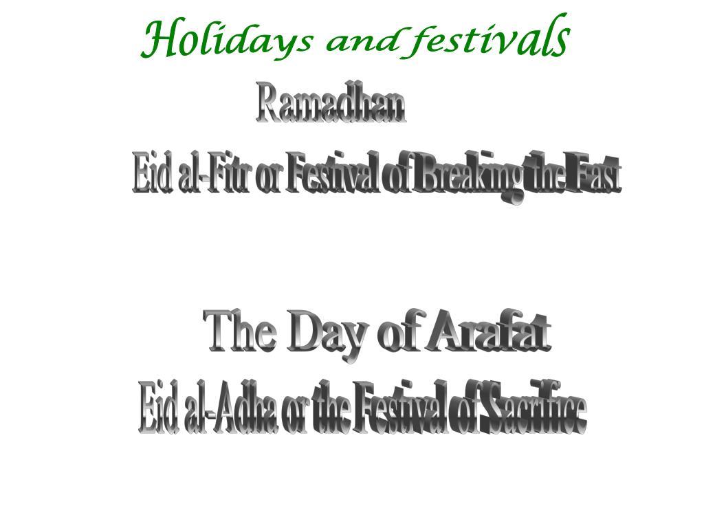 Holidays and festivals