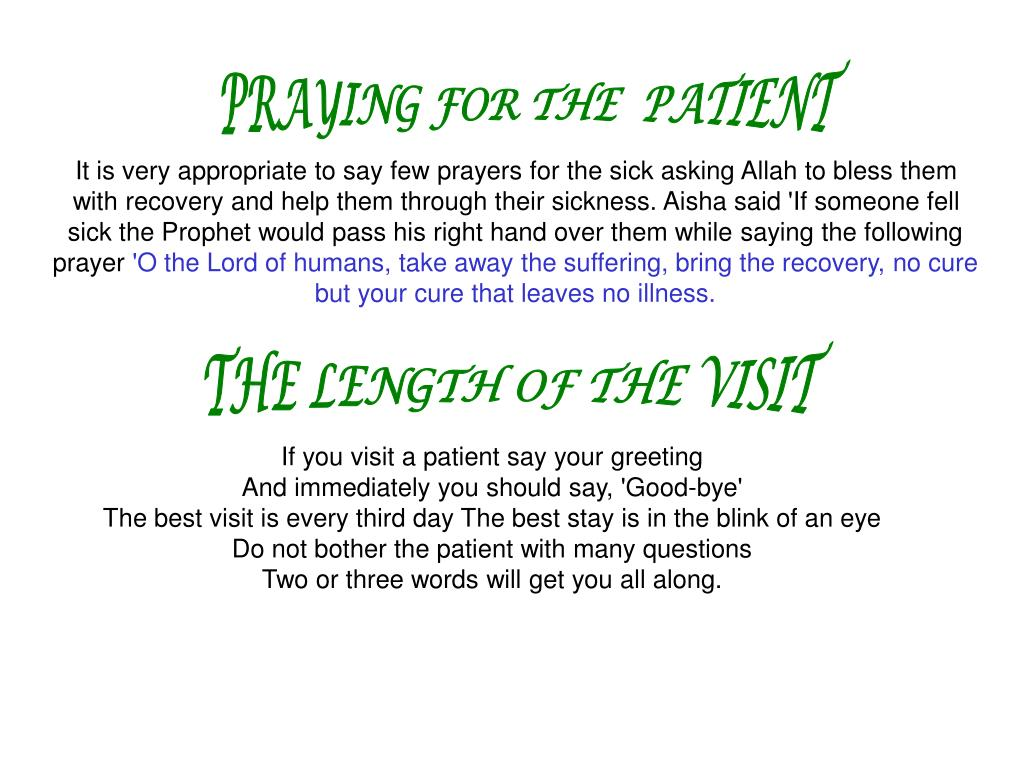 PRAYING FOR THE  PATIENT