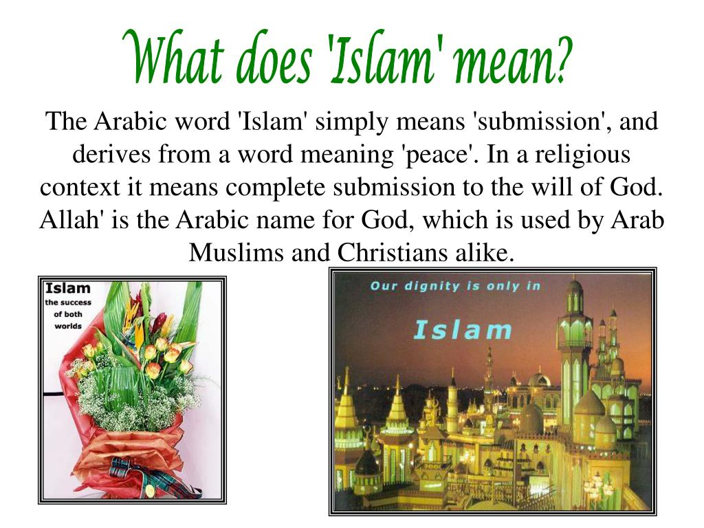 What does 'Islam' mean?