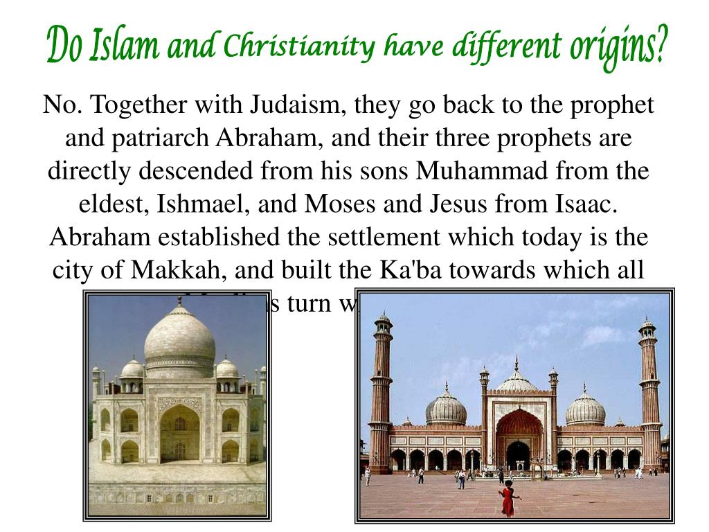 Do Islam and Christianity have different origins?