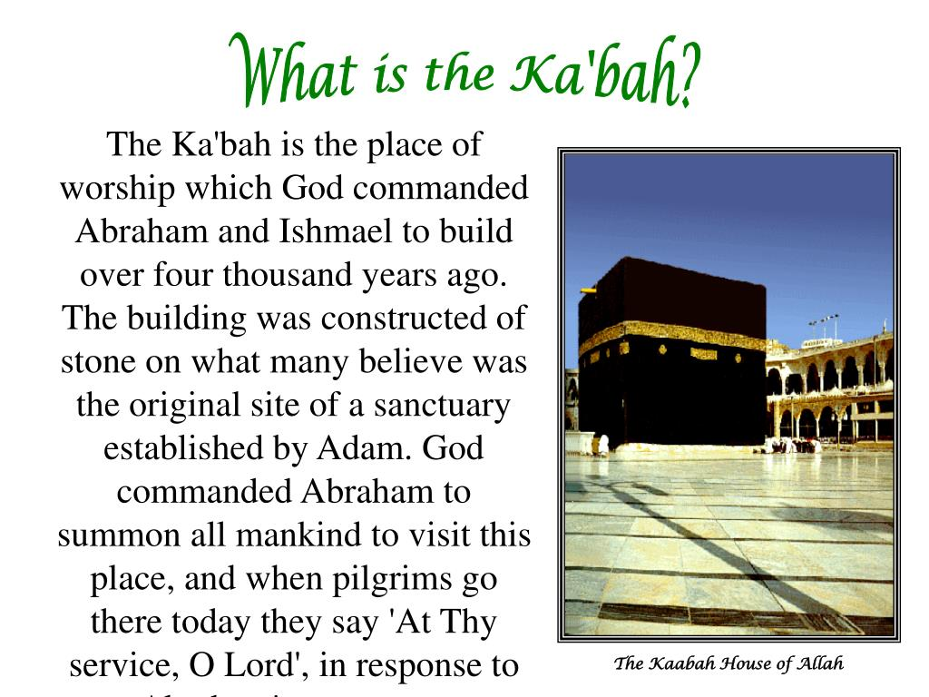 What is the Ka'bah?