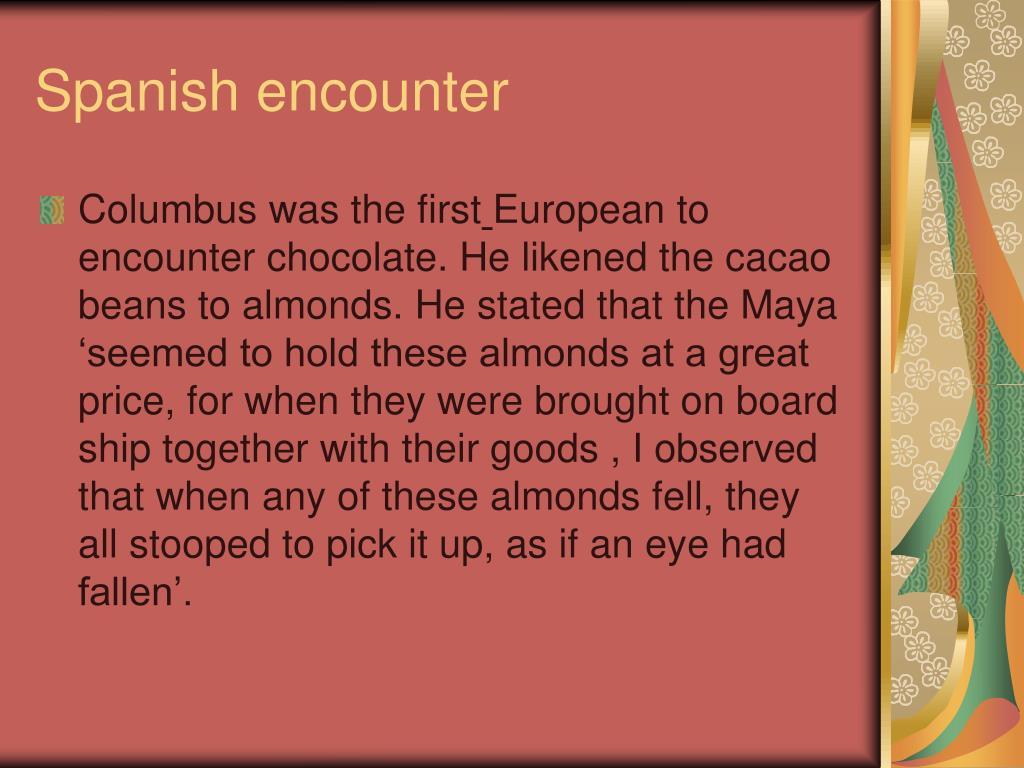 Spanish encounter
