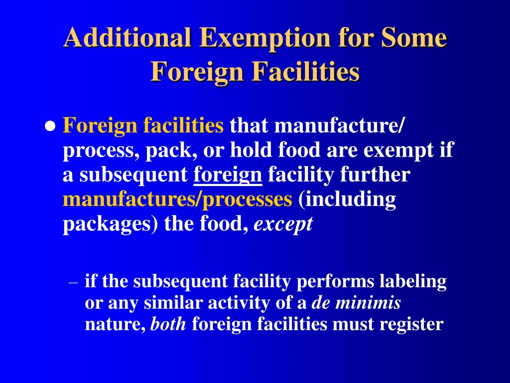 Additional Exemption for Some Foreign Facilities