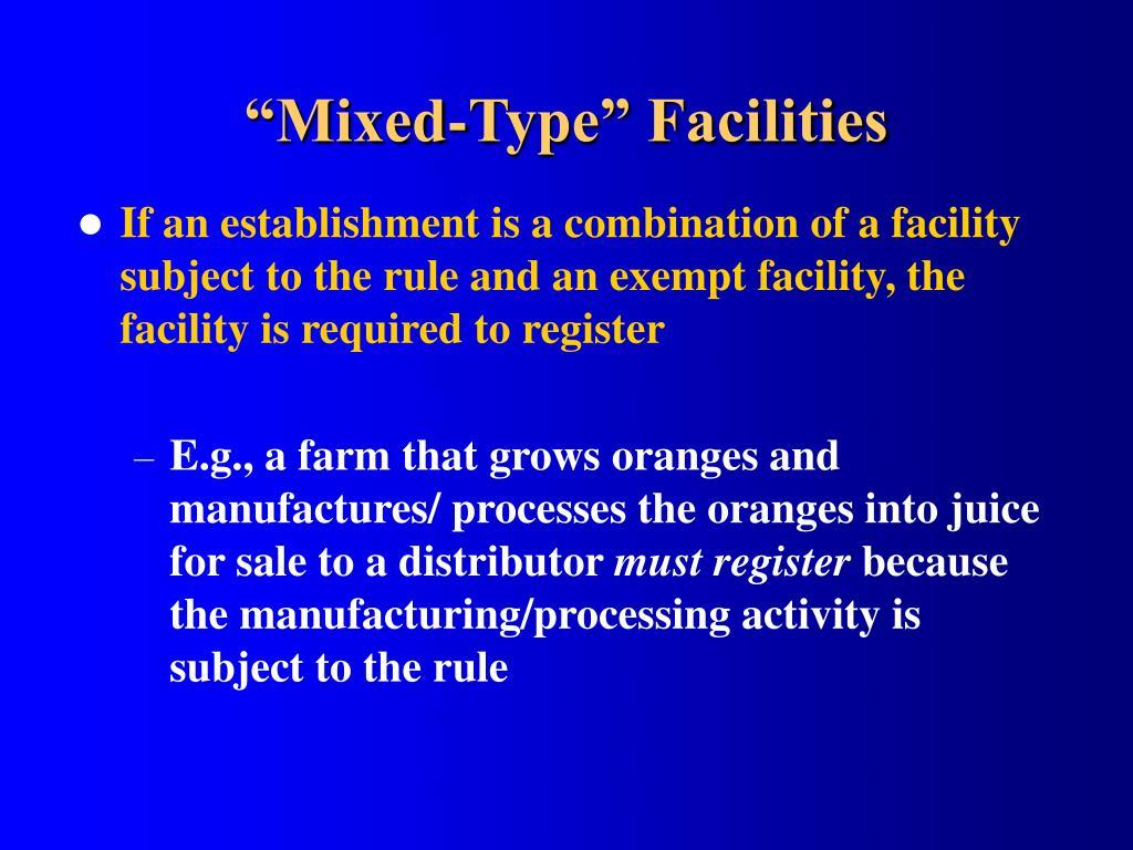 """Mixed-Type"" Facilities"
