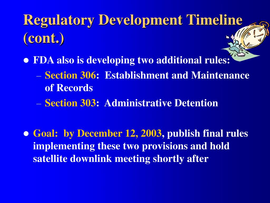 Regulatory Development Timeline (cont.)