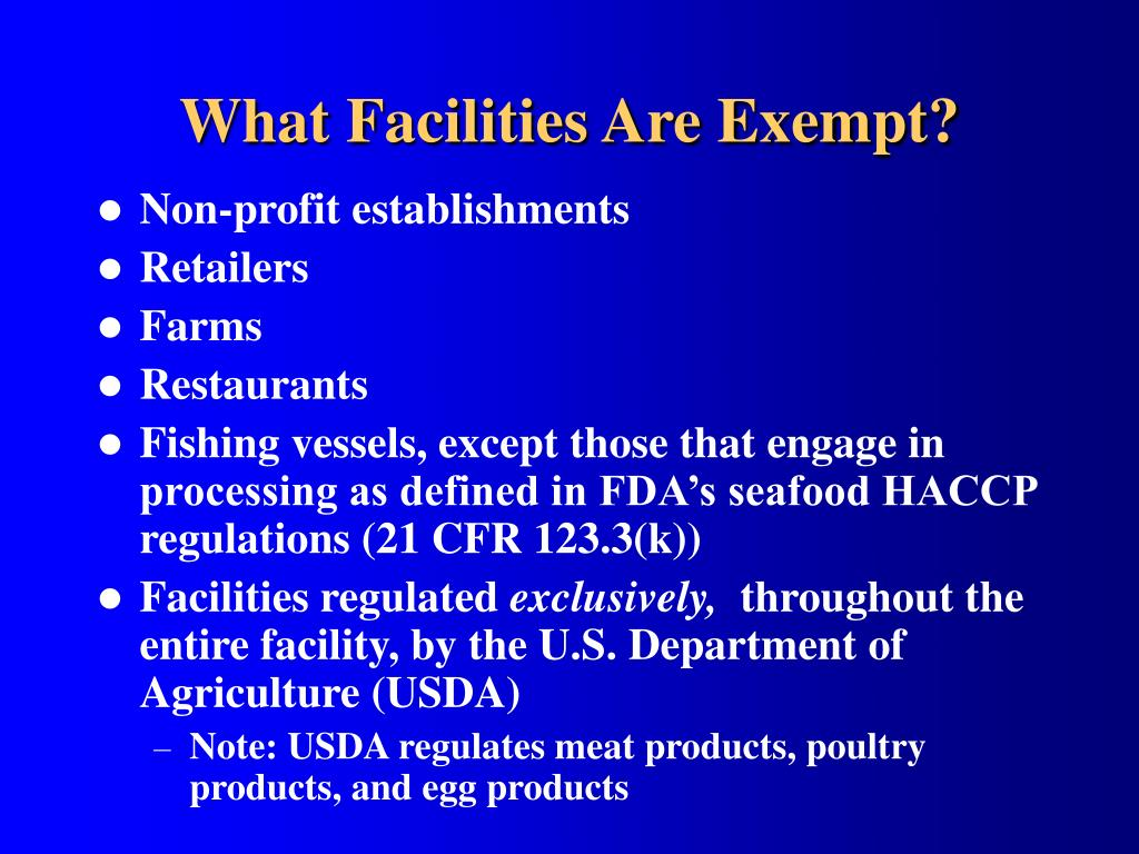 What Facilities Are Exempt?