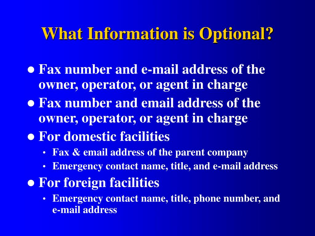 What Information is Optional?